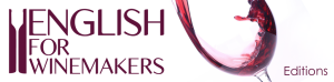 English for Winemakers Vinglish